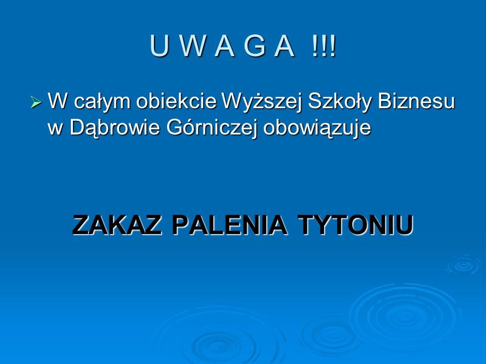 U W A G A !!! ZAKAZ PALENIA TYTONIU