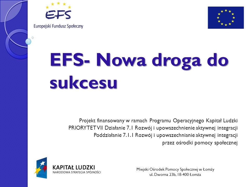 EFS- Nowa droga do sukcesu