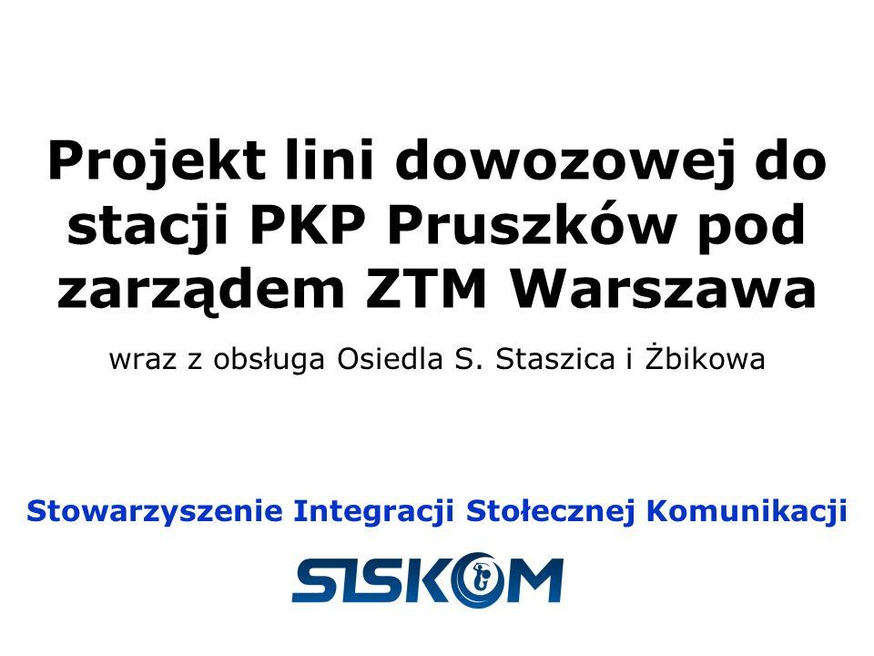 wraz z obsługa Osiedla S. Staszica i Żbikowa