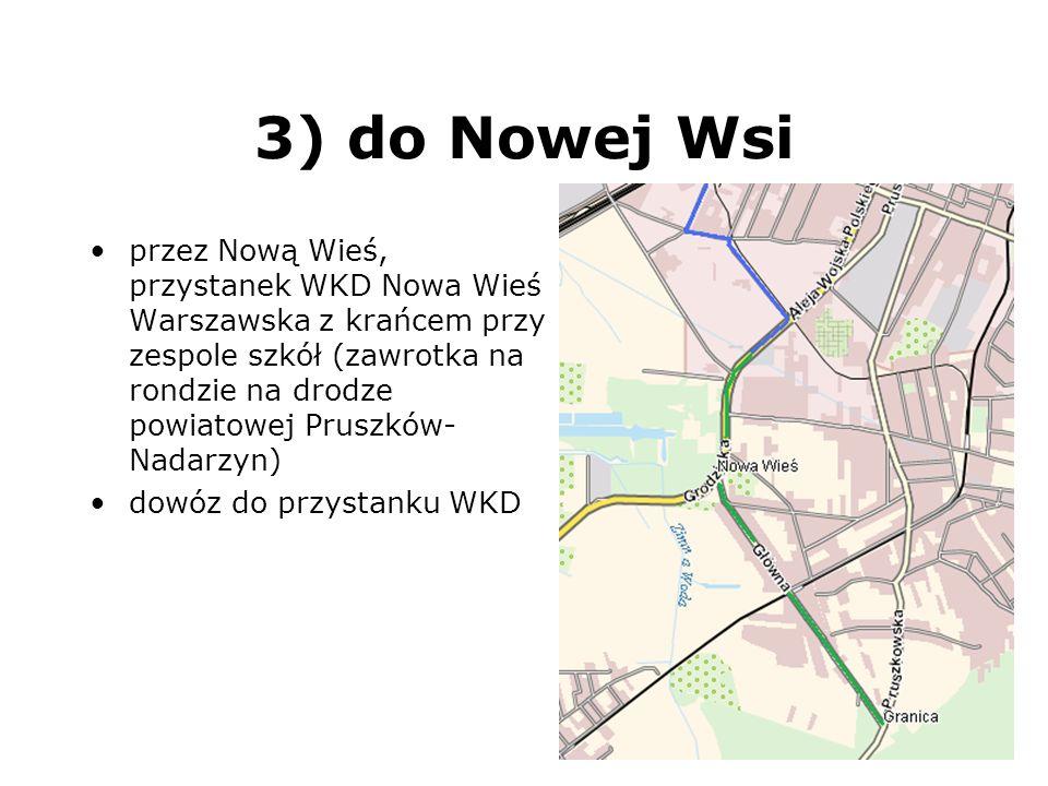 3) do Nowej Wsi