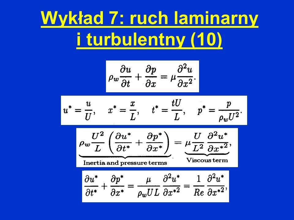 Wykład 7: ruch laminarny i turbulentny (10)