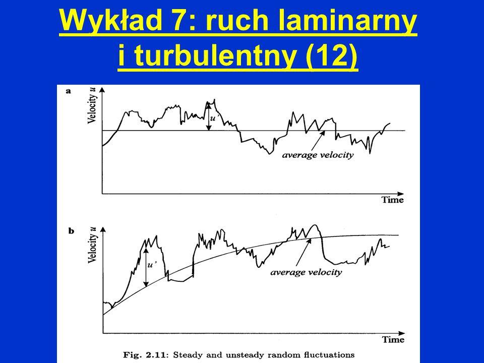 Wykład 7: ruch laminarny i turbulentny (12)