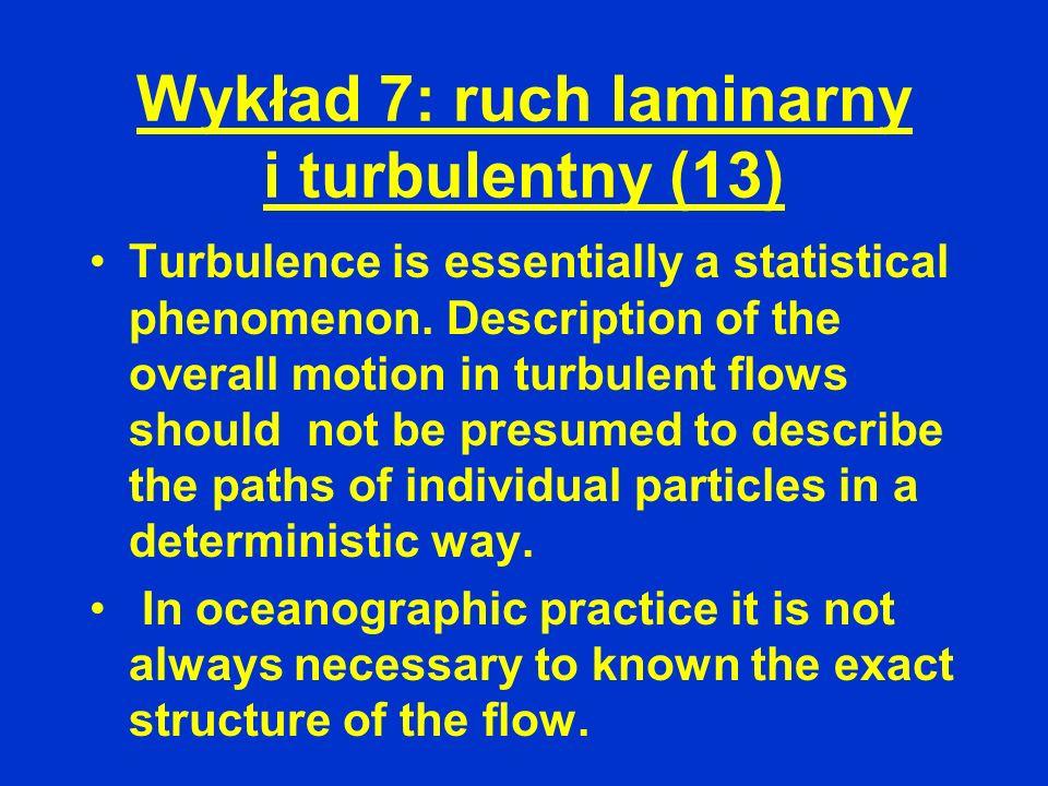 Wykład 7: ruch laminarny i turbulentny (13)