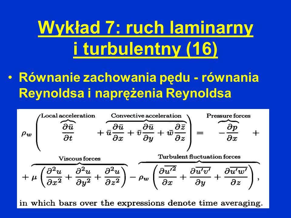 Wykład 7: ruch laminarny i turbulentny (16)