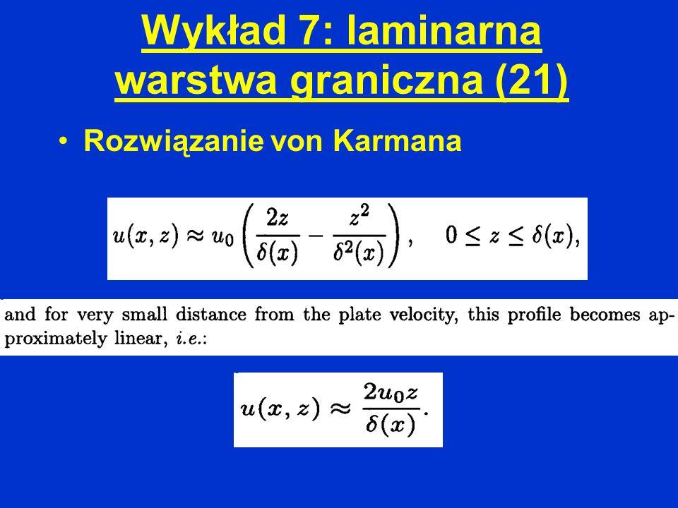 Wykład 7: laminarna warstwa graniczna (21)