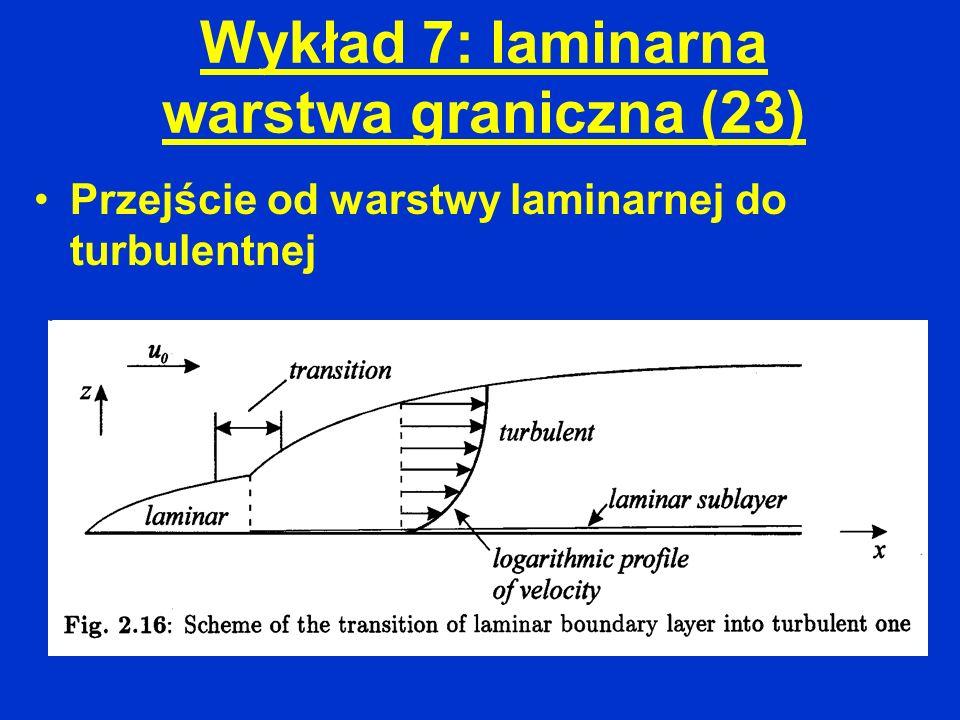 Wykład 7: laminarna warstwa graniczna (23)