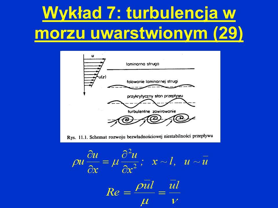 Wykład 7: turbulencja w morzu uwarstwionym (29)