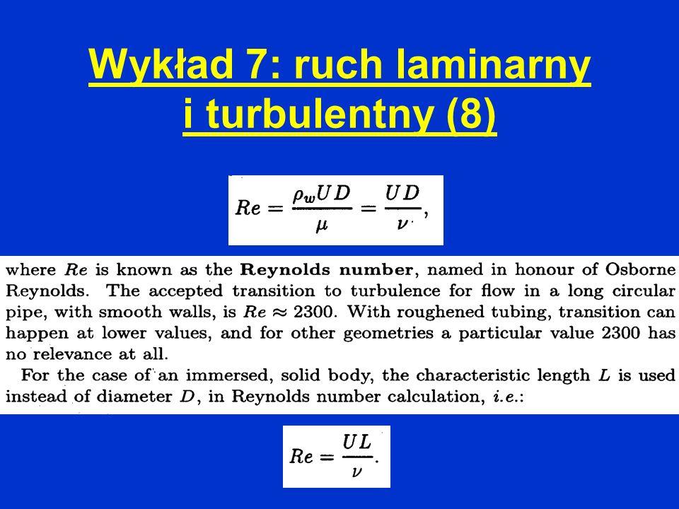 Wykład 7: ruch laminarny i turbulentny (8)