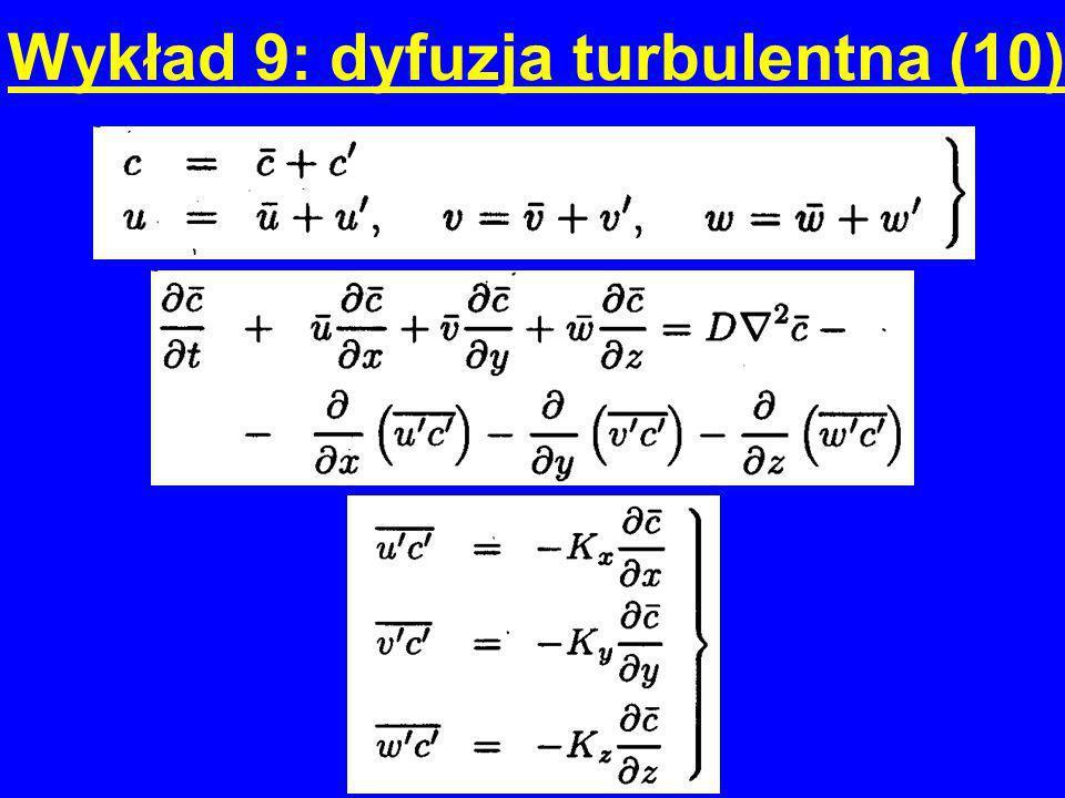 Wykład 9: dyfuzja turbulentna (10)