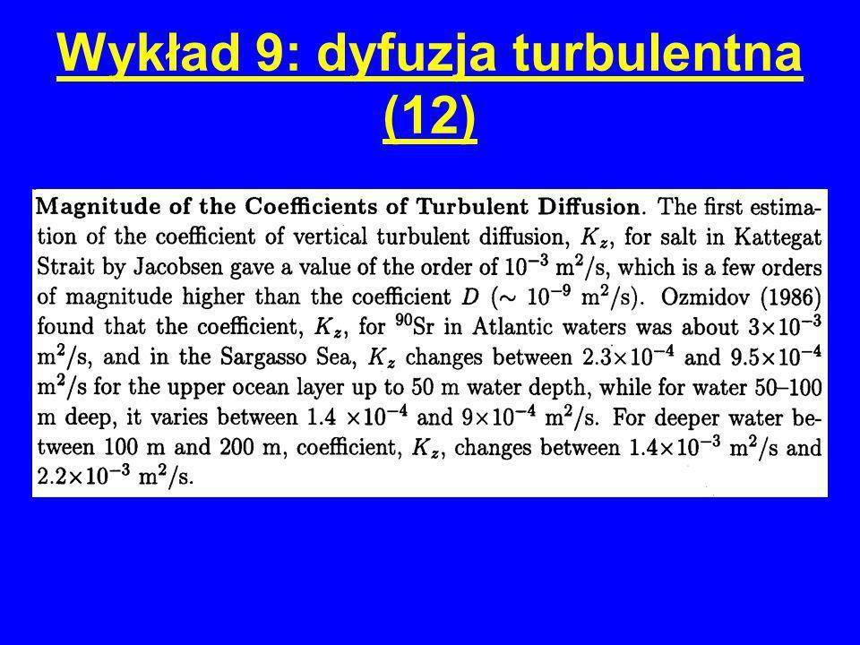 Wykład 9: dyfuzja turbulentna (12)