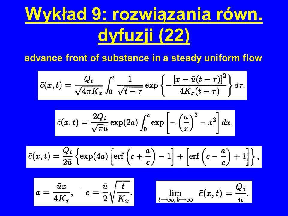 Wykład 9: rozwiązania równ. dyfuzji (22)