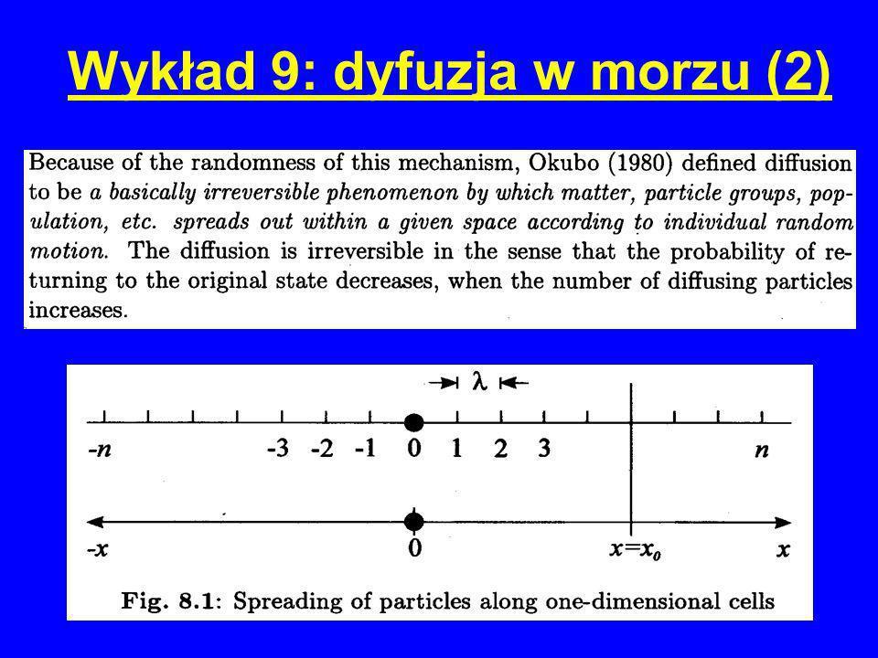 Wykład 9: dyfuzja w morzu (2)