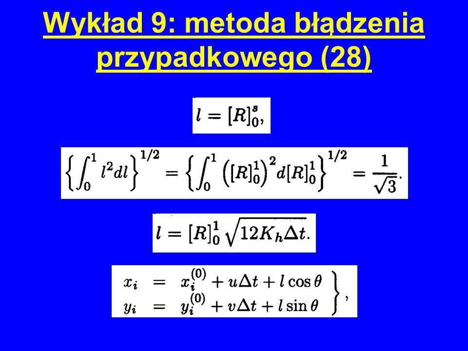 Wykład 9: metoda błądzenia przypadkowego (28)