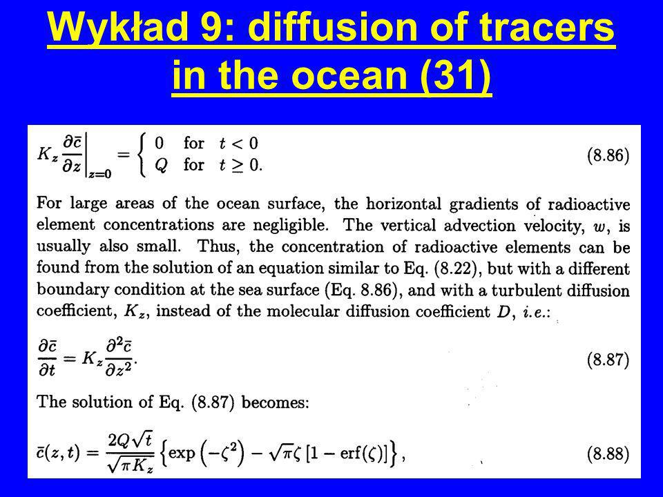 Wykład 9: diffusion of tracers in the ocean (31)