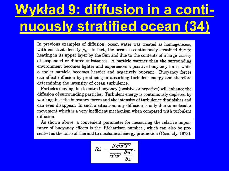 Wykład 9: diffusion in a conti-nuously stratified ocean (34)