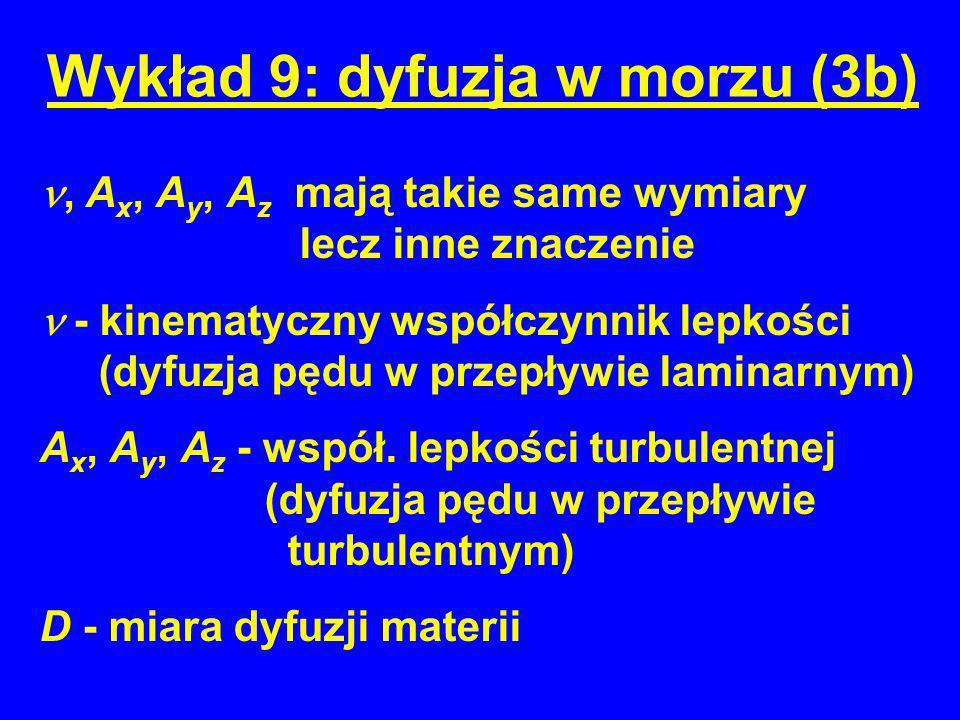 Wykład 9: dyfuzja w morzu (3b)