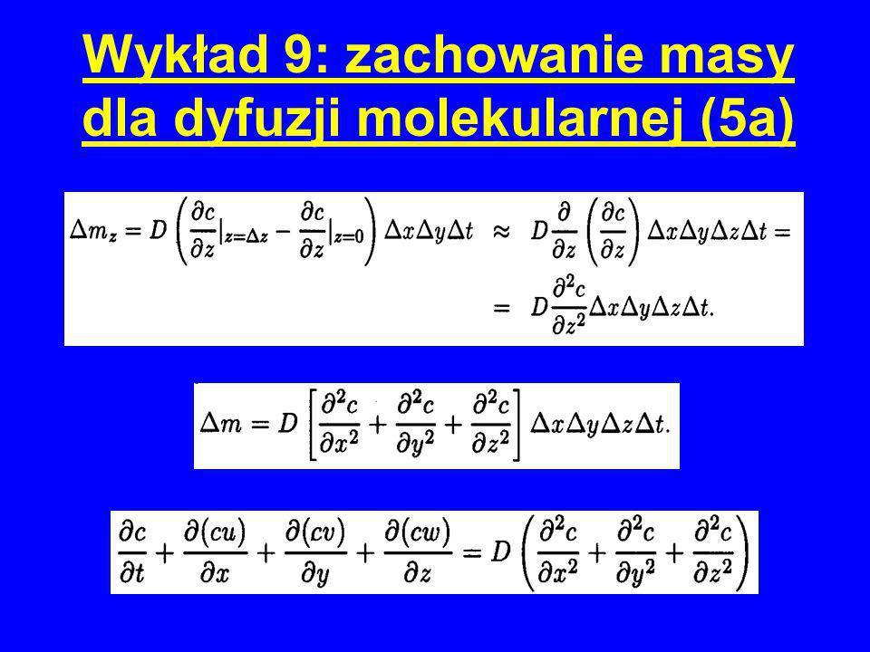Wykład 9: zachowanie masy dla dyfuzji molekularnej (5a)