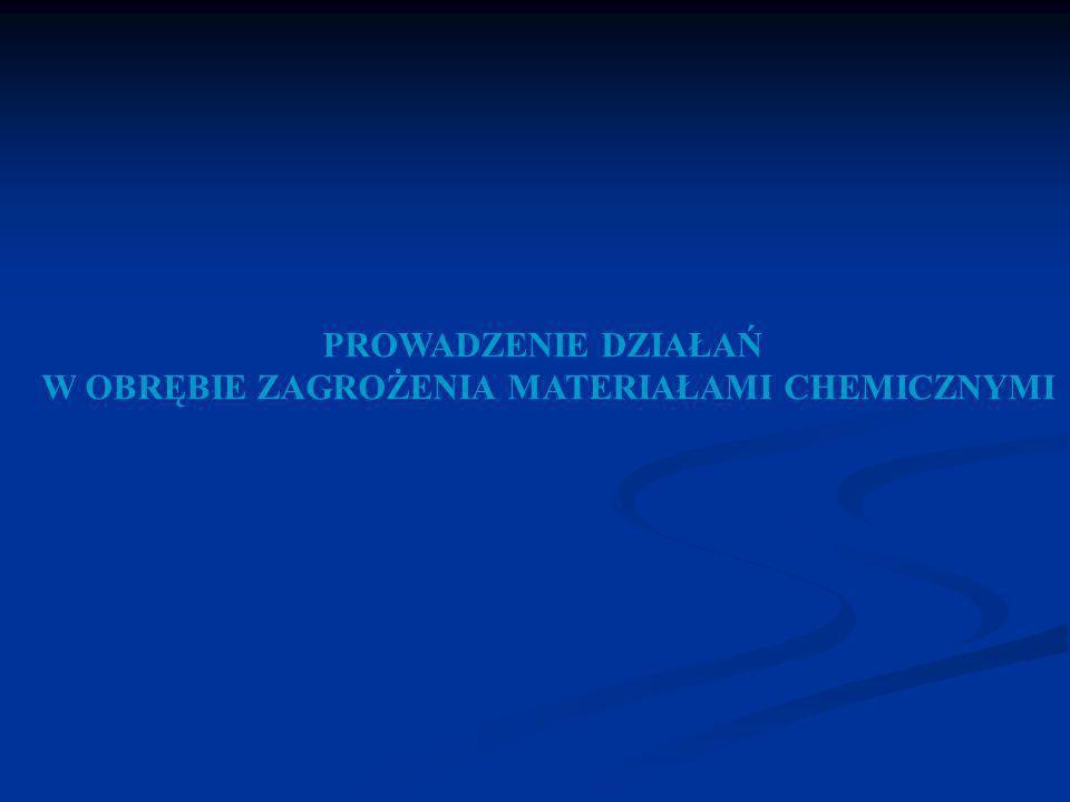 W OBRĘBIE ZAGROŻENIA MATERIAŁAMI CHEMICZNYMI