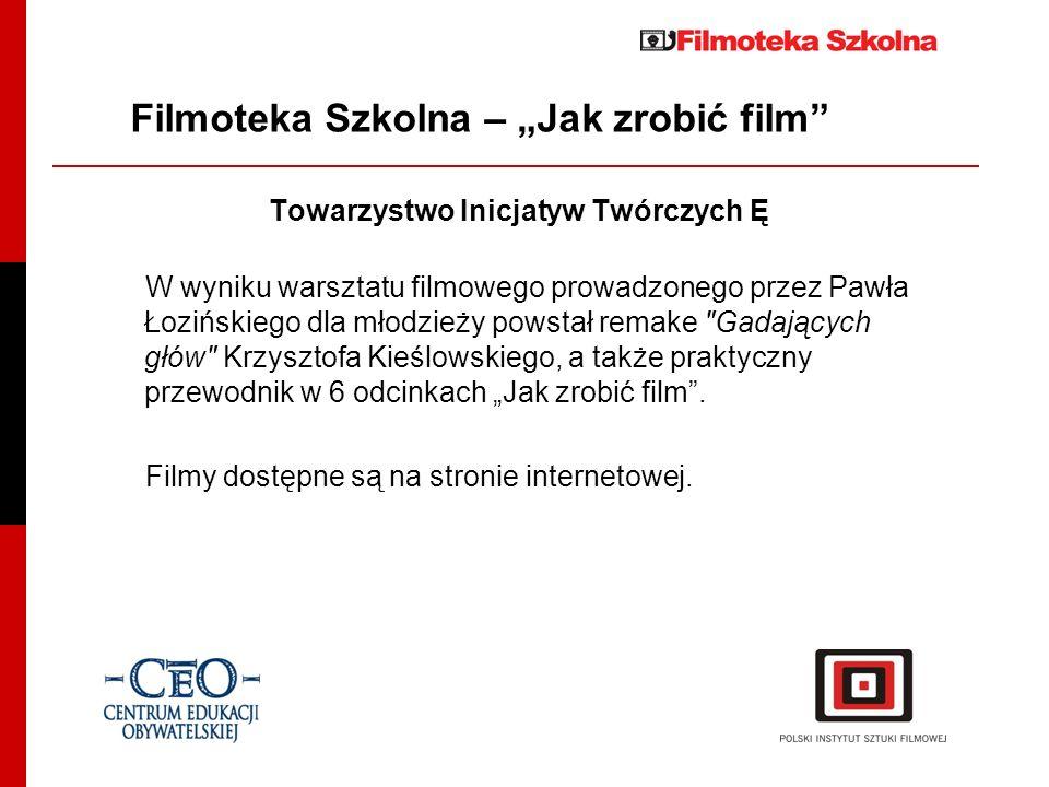 """Filmoteka Szkolna – """"Jak zrobić film"""