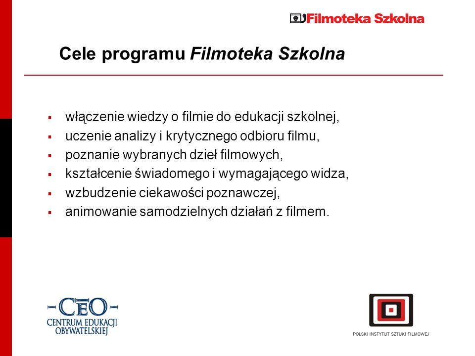 Cele programu Filmoteka Szkolna