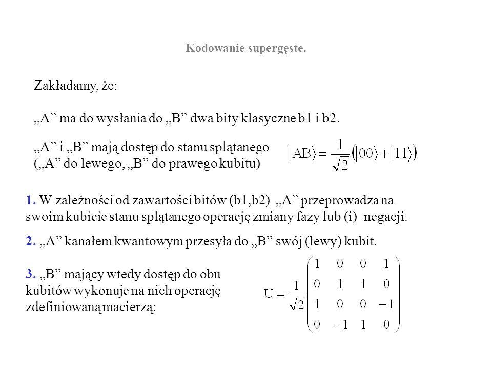"""""""A ma do wysłania do """"B dwa bity klasyczne b1 i b2."""