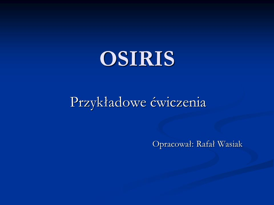 Przykładowe ćwiczenia Opracował: Rafał Wasiak