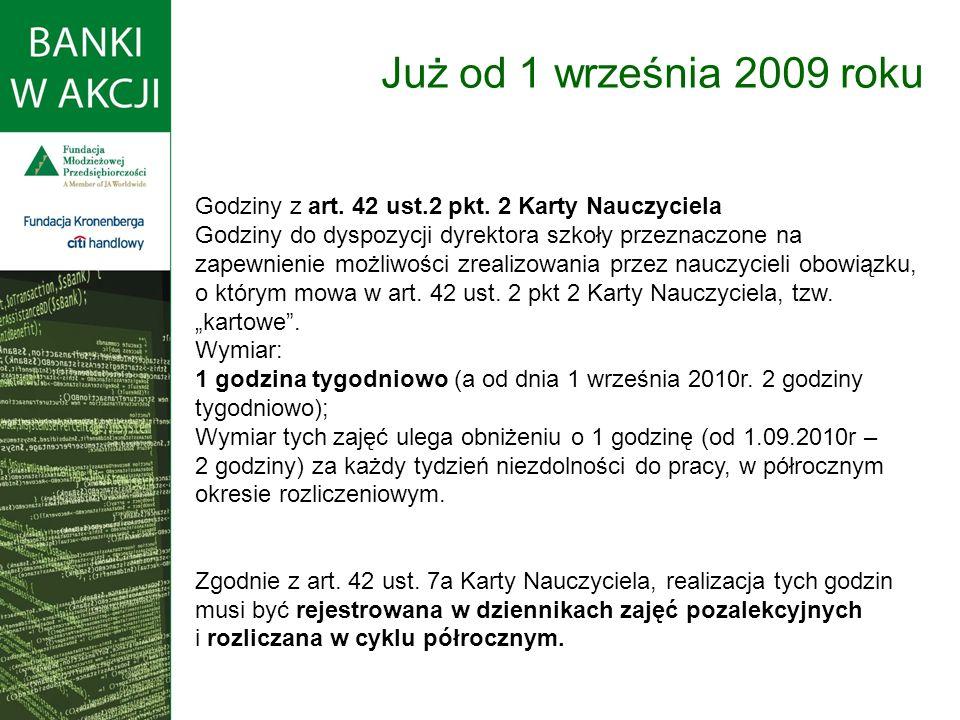 Już od 1 września 2009 roku Godziny z art. 42 ust.2 pkt. 2 Karty Nauczyciela.