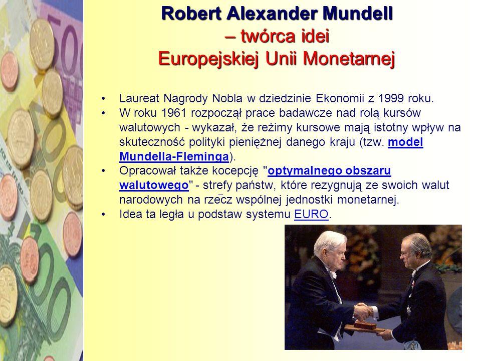 Robert Alexander Mundell – twórca idei Europejskiej Unii Monetarnej