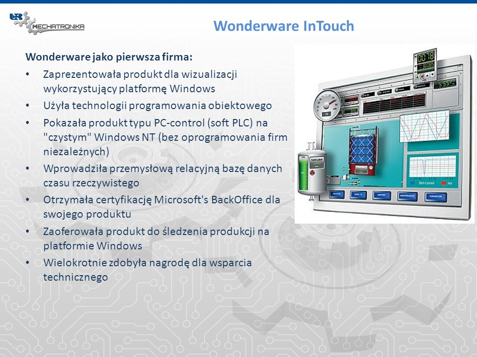 Wonderware InTouch Wonderware jako pierwsza firma: