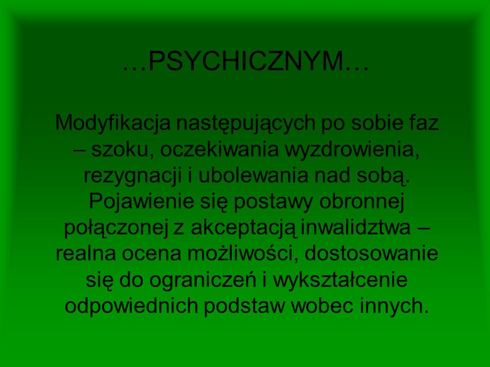 …PSYCHICZNYM…