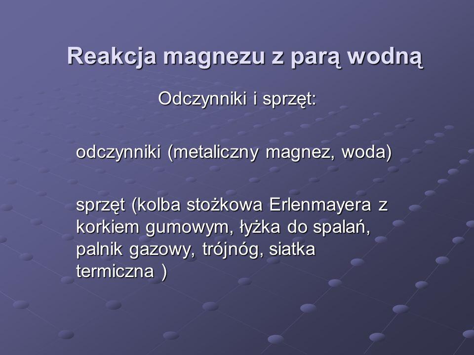 Reakcja magnezu z parą wodną