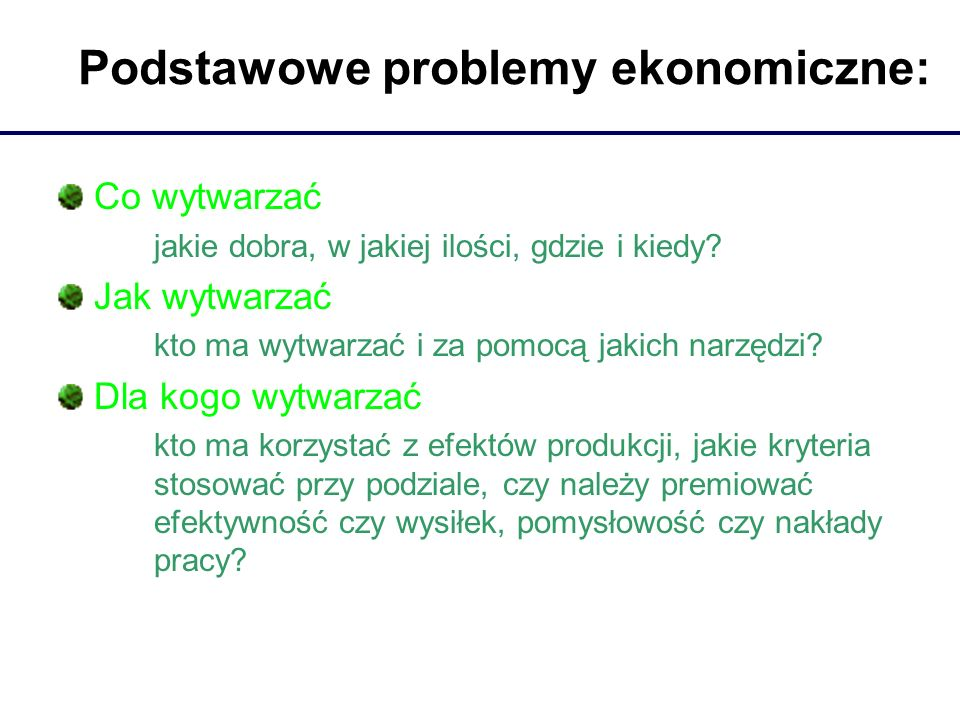 Podstawowe problemy ekonomiczne: