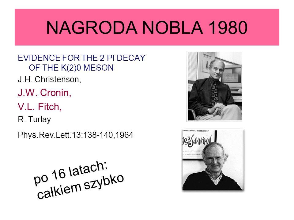 NAGRODA NOBLA 1980 po 16 latach: całkiem szybko J.W. Cronin,