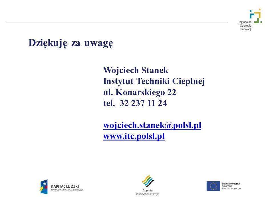 Dziękuję za uwagę Wojciech Stanek Instytut Techniki Cieplnej