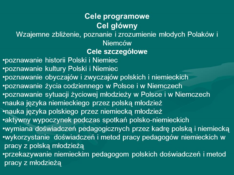 Wzajemne zbliżenie, poznanie i zrozumienie młodych Polaków i Niemców