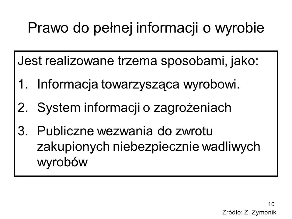 Prawo do pełnej informacji o wyrobie