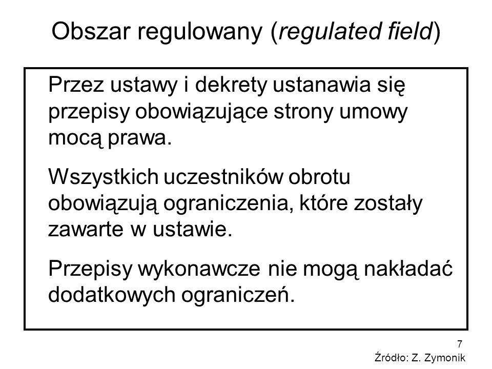 Obszar regulowany (regulated field)