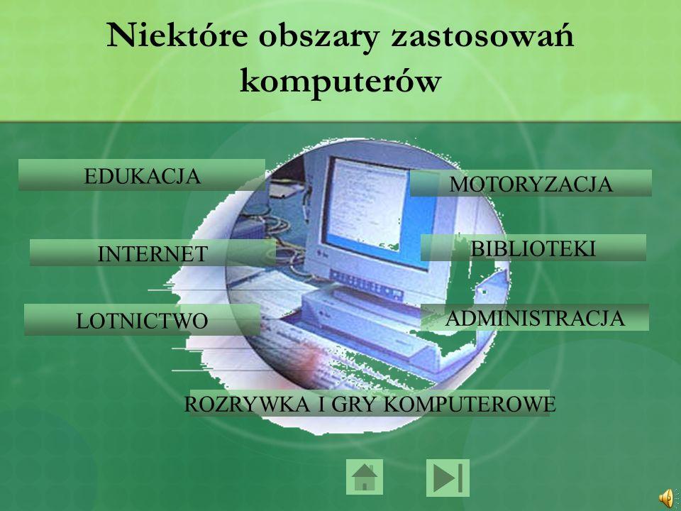Niektóre obszary zastosowań komputerów