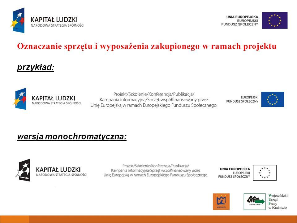 Oznaczanie sprzętu i wyposażenia zakupionego w ramach projektu