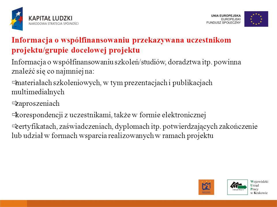 Informacja o współfinansowaniu przekazywana uczestnikom projektu/grupie docelowej projektu