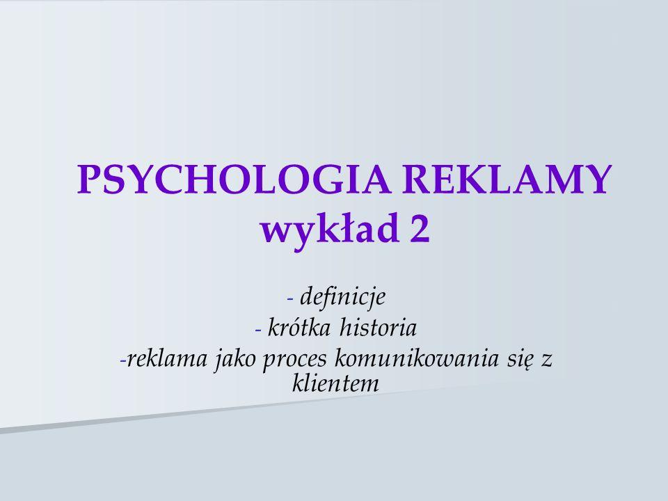 PSYCHOLOGIA REKLAMY wykład 2