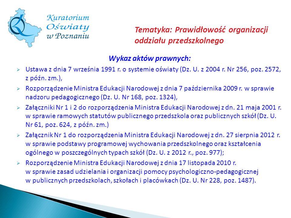 Tematyka: Prawidłowość organizacji oddziału przedszkolnego