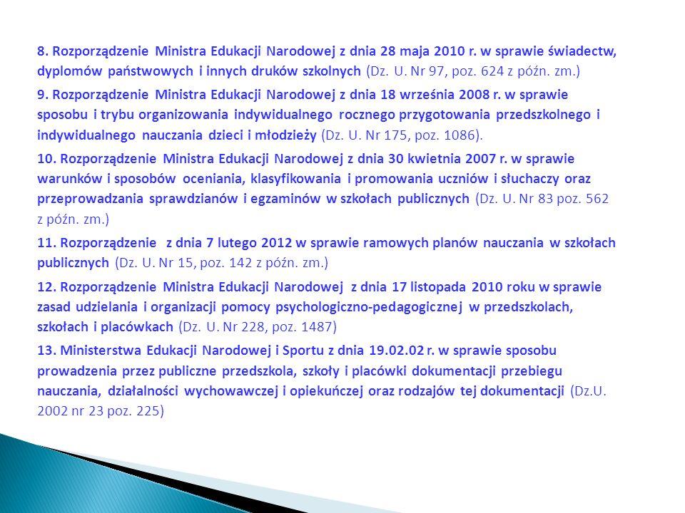 8. Rozporządzenie Ministra Edukacji Narodowej z dnia 28 maja 2010 r