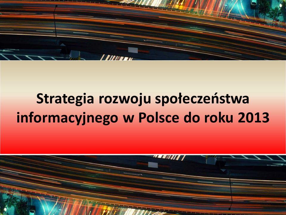 Strategia rozwoju społeczeństwa informacyjnego w Polsce do roku 2013
