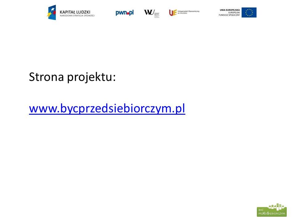 Strona projektu: www.bycprzedsiebiorczym.pl