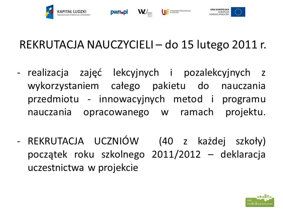 REKRUTACJA NAUCZYCIELI – do 15 lutego 2011 r.