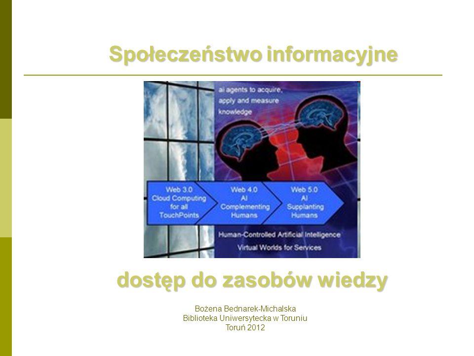 Społeczeństwo informacyjne dostęp do zasobów wiedzy