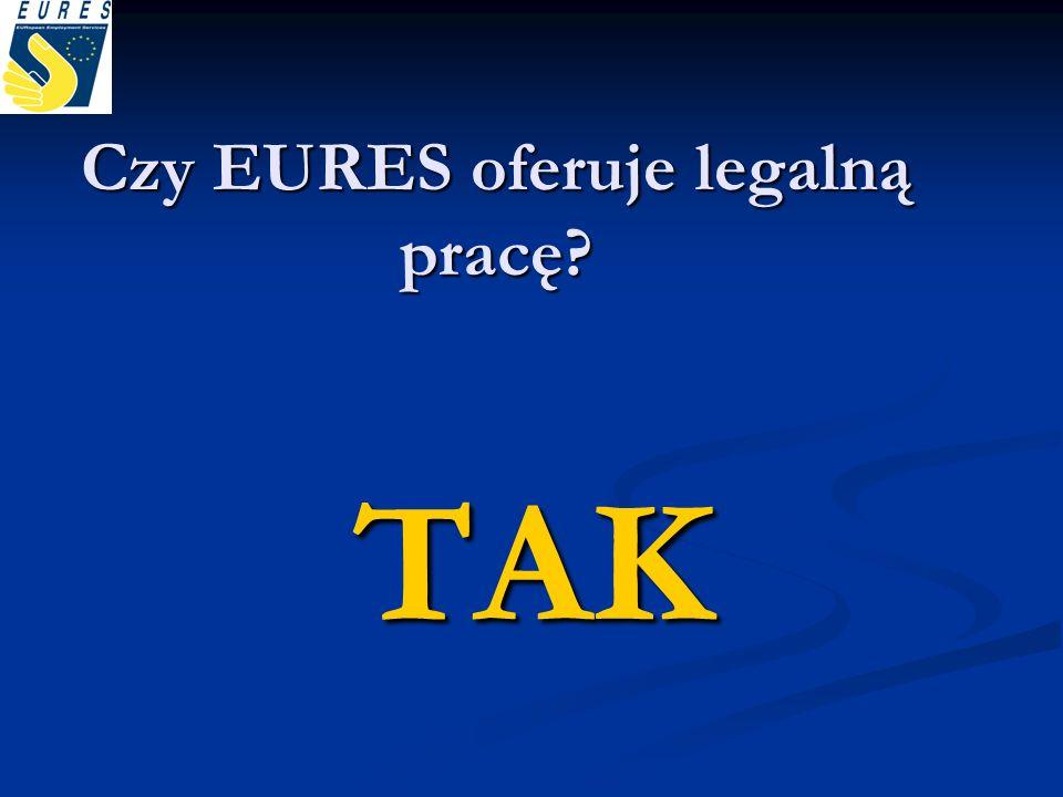 Czy EURES oferuje legalną pracę