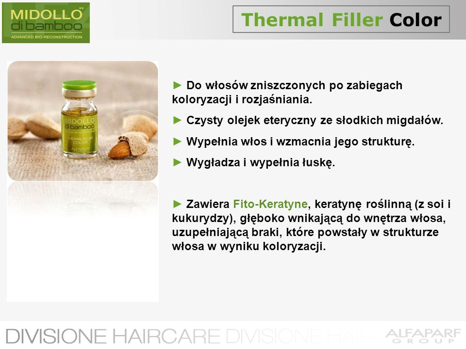 Thermal Filler Color► Do włosów zniszczonych po zabiegach koloryzacji i rozjaśniania. ► Czysty olejek eteryczny ze słodkich migdałów.