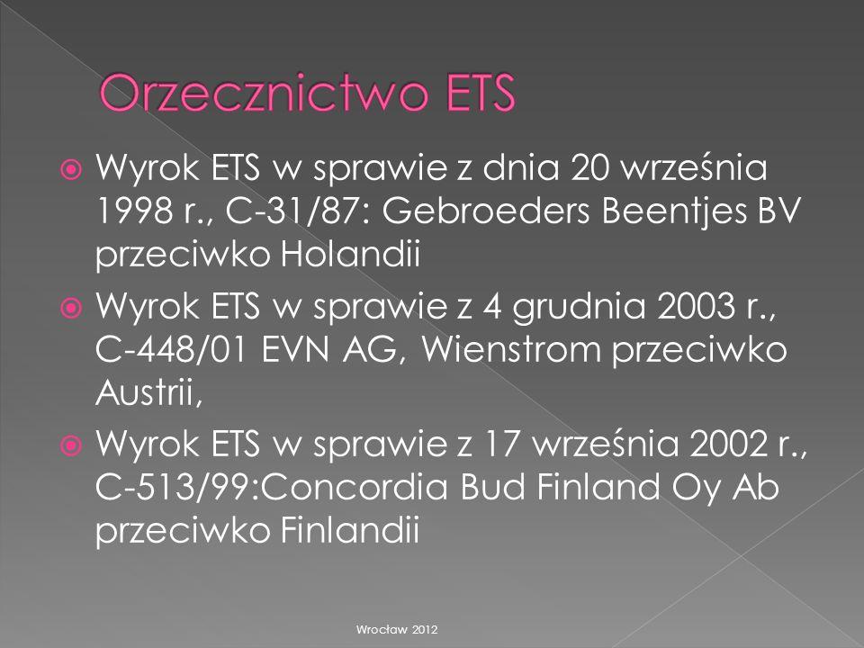 Orzecznictwo ETS Wyrok ETS w sprawie z dnia 20 września 1998 r., C-31/87: Gebroeders Beentjes BV przeciwko Holandii.